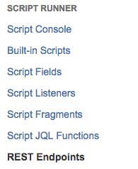 JIRA Scriptrunner REST Endpoint & Web Fragment example – www
