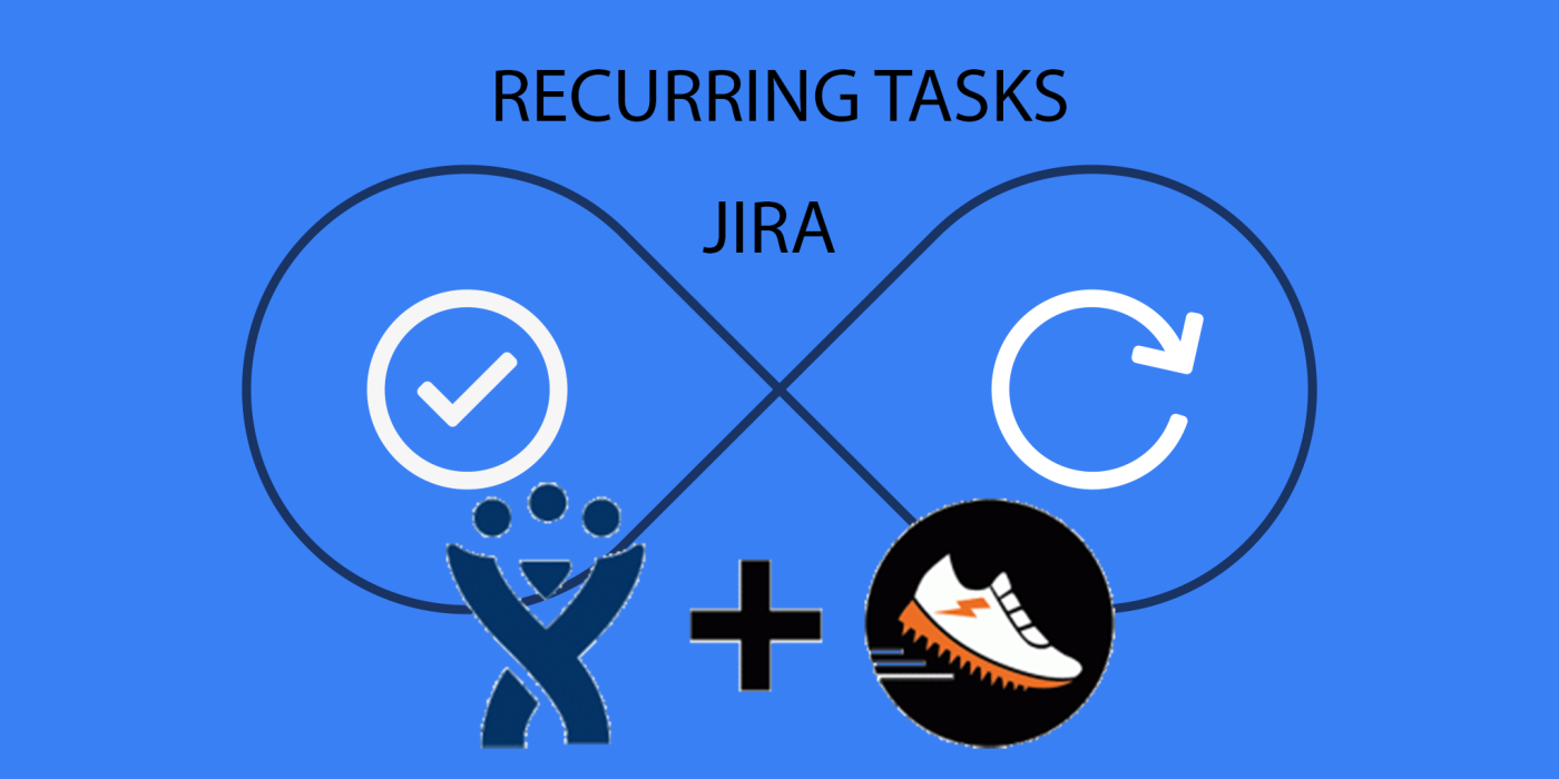 Recurring Tasks in Jira with Scriptrunner – www MrAddon com
