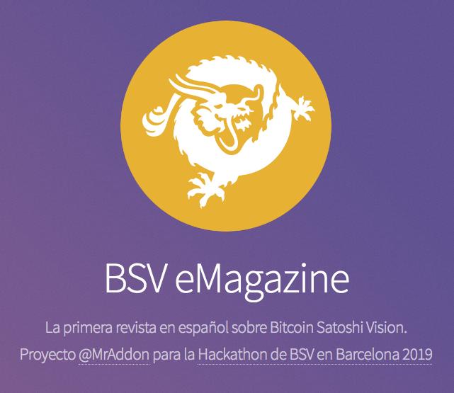 BSV eMagazine: @MrAddon Project for the Bitcoin SV Hackathon 2019